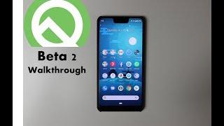 Android Q Beta 2 Walk Through on Pixel 3 XL.