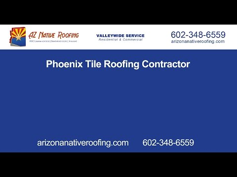 Phoenix Tile Roofing Contractor | Arizona Native Roofing