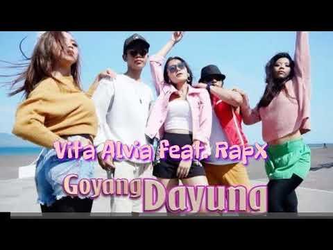 Vita Alvia Ft. Rapx - Goyang Dayung