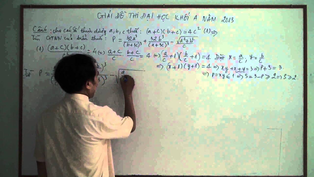 P2 Giải chi tiết đề thi Đại học môn toán khối A năm 2013 Thầy Nguyễn Văn Cam