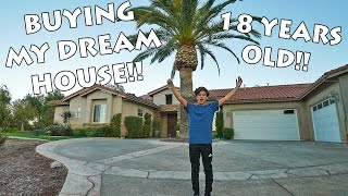 BUYING MY DREAM HOUSE AT 18 YEARS OLD!!