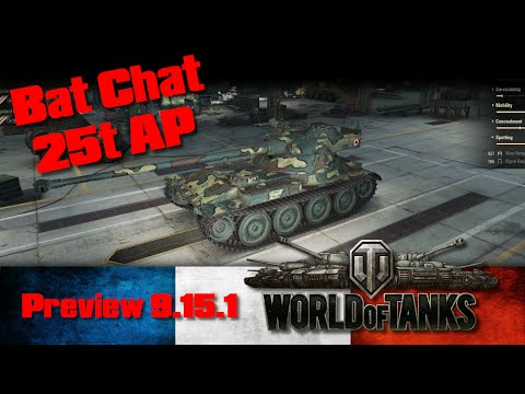 World of Tanks - Preview 9.15.1 - Bat Chat 25t AP