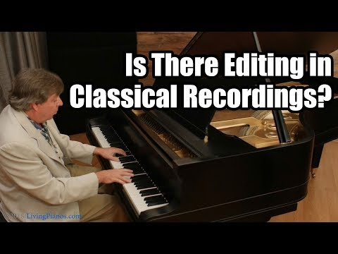 Is There Editing in Classical Music Recordings?
