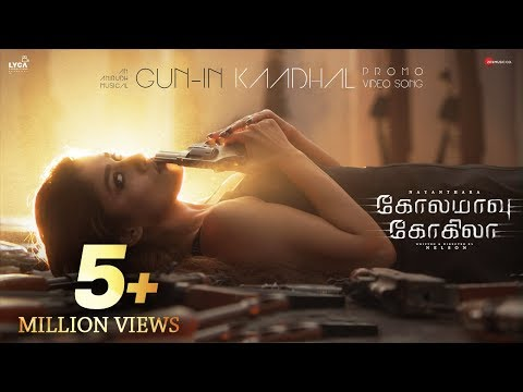 Gun-in Kadhal - Promo Video Song | Kolamaavu Kokila (CoCo) |