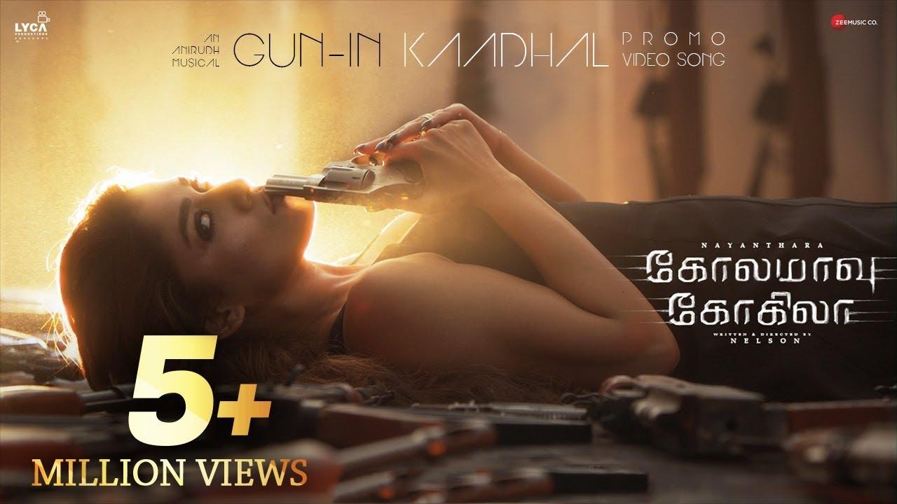 Gun-in Kadhal - Promo Video Song | Kolamaavu Kokila (CoCo) | Nayanthara | Anirudh Ravichander