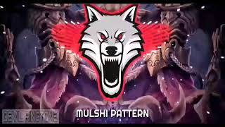 MULSHI PATTERN*Ringtone*(Download Now)