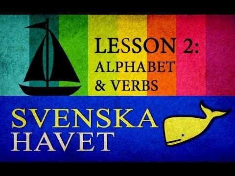 Svenskahavet - Lesson 2. Alphabet, Present tense, some common verbs. (Swedish lessons)