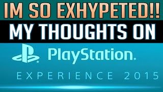 My Thoughts On #PlaystationExperience
