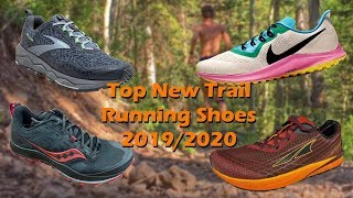 Top New Trail Running Shoes 2019/2020 || The Running Report