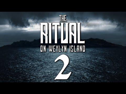 The Ritual on Weylyn Island [2] - It Will Come In Inches