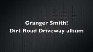 Easy- Granger Smith Lyrics