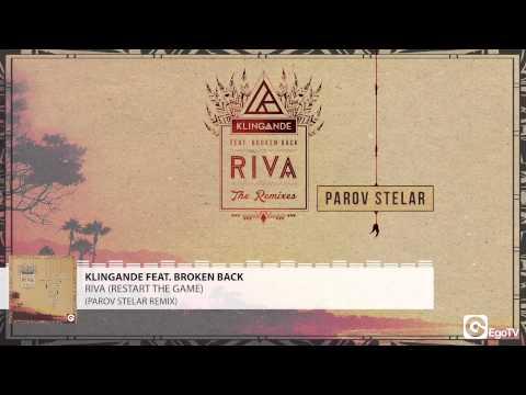 KLINGANDE FEAT BROKEN BACK - Riva (Restart The Game) (Parov Stelar Remix)