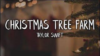 Taylor Swift-Christmas Tree Farm