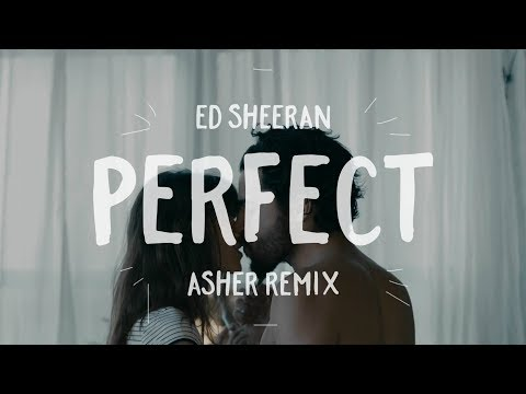 Ed Sheeran - Perfect (Asher Remix Cover)