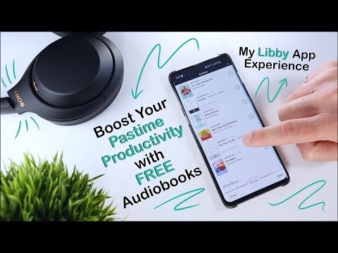 My Favourite Productivity Pastime: FREE Audiobooks On Libby