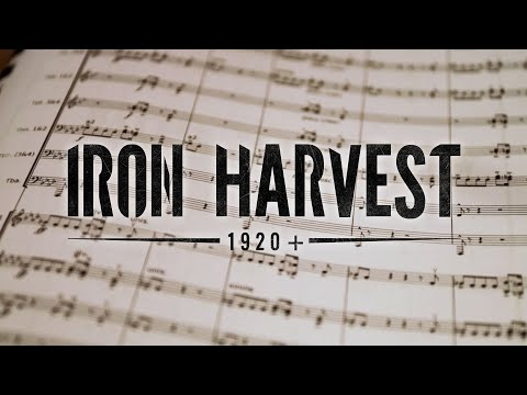 Iron Harvest – Behind the Music