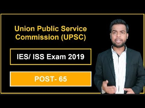 upsc-ies/-iss-exam-2019-online-|-post--65-|-last-date--16-04-2019-|-hurry-up
