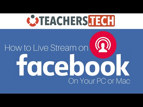Stream to Facebook LIVE - PC or Mac