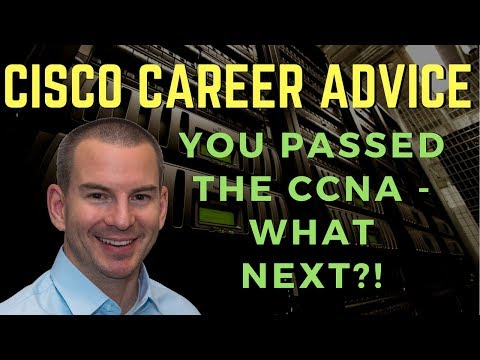 CCNA Certification Next Steps - What To Do After Passing The CCNA