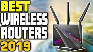 5 Best Wireless Routers in 2019