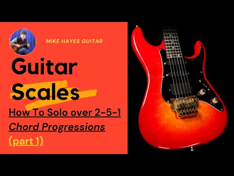 guitar scales how to solo over the 2 5 1 chord progression youtube. Black Bedroom Furniture Sets. Home Design Ideas
