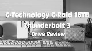 G-Technology G-Raid 16TB Thunderbolt 3 Drive Review