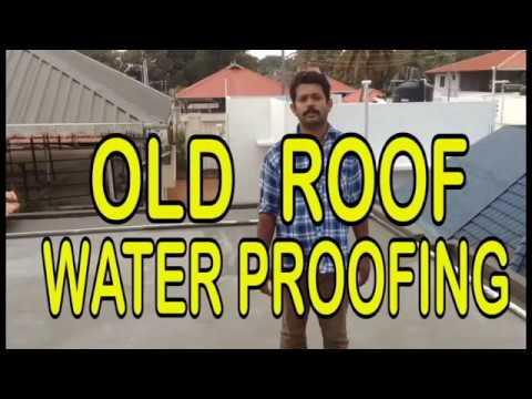 Old Roof Waterproofing Kochi Kerala How To Waterproof Roof Kerala Terrace Waterproofing Kerala Youtube