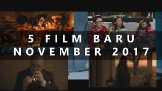 Video 5 FILM BARU BULAN NOVEMBER 2017 download MP3, 3GP, MP4, WEBM, AVI, FLV September 2018