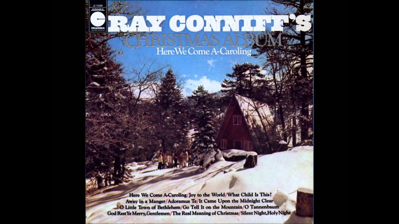 Here We Come A-Caroling - Ray Conniff - YouTube