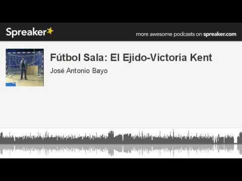 Fútbol Sala: El Ejido-Victoria Kent (hecho con Spreaker)