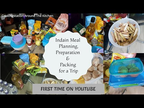 Indian Meal Planning, Preparation and Packing for a long Trip || First time on youtube trip Planning