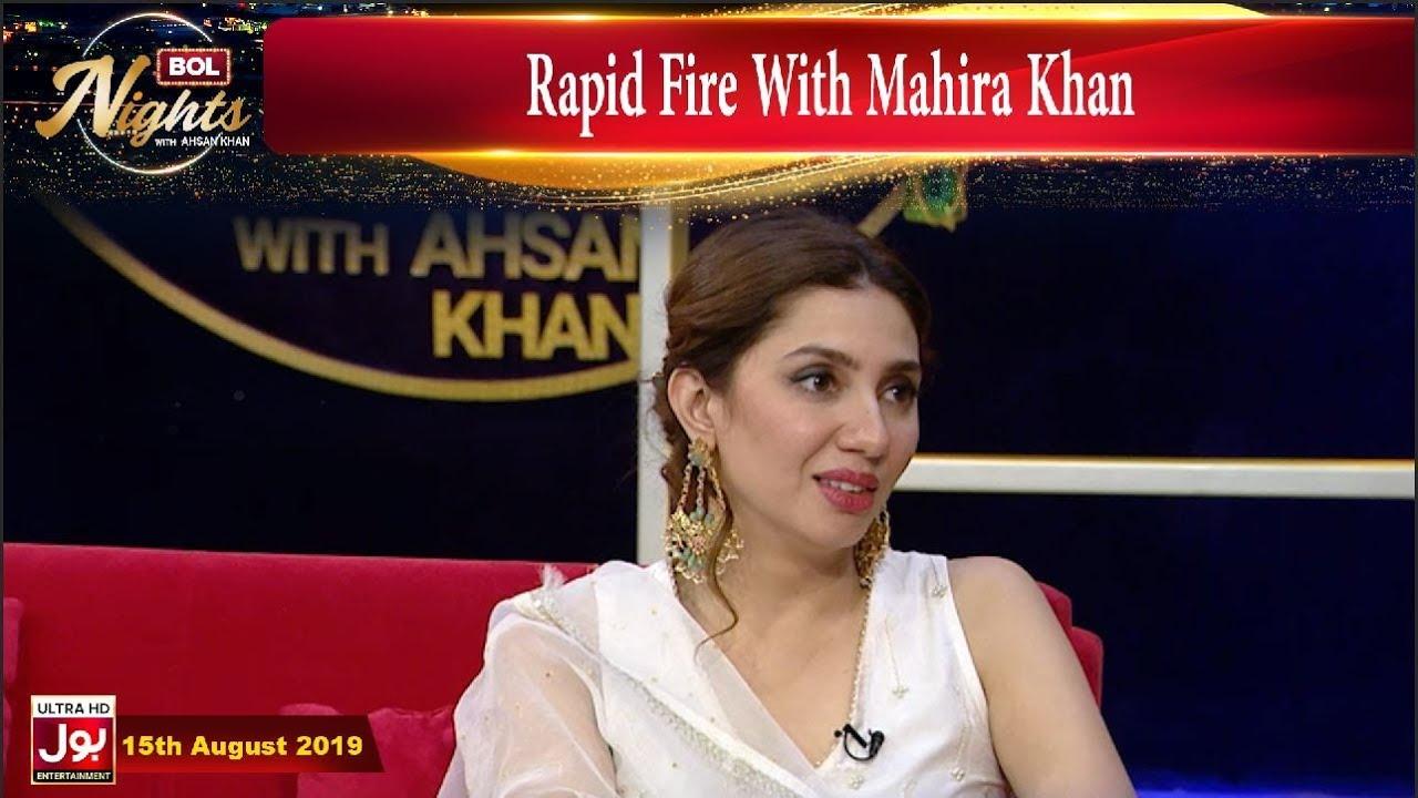 Download Rapid Fire With Mahira Khan     BOL Nights With Ahsan Khan  15th August 2019