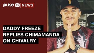 Daddy Freeze Replies Chimamanda On Chivalry Claims in Now Viral Trevor Noah Internview | Pulse TV