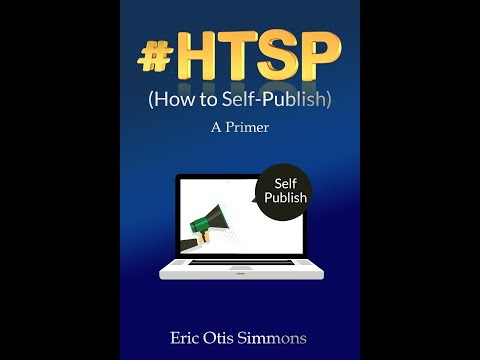 "Coming Soon, ""#HTSP - How to Self-Publish"" by Eric Simmons"