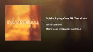 Spirits Flying Over Mt. Tamalpais