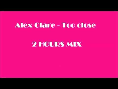 Alex Clare-Too close 2 HOURS