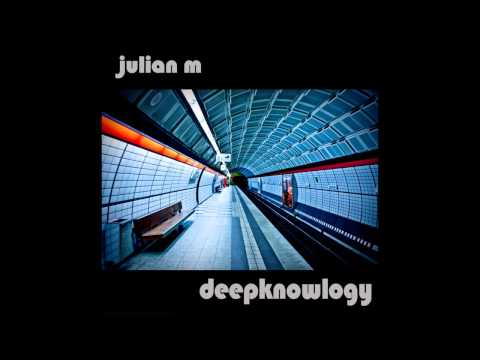 Julian M - Deepknowlogy promomix