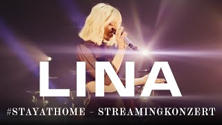 Lina - Stay At Home (Konzert)