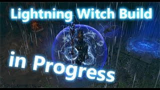 Path of Exile ARC Lightning Witch Build legacy league in Progress lv 84