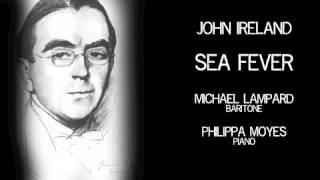 John Ireland - Sea Fever