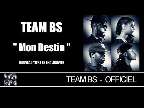 Team BS - Mon Destin [Audio]