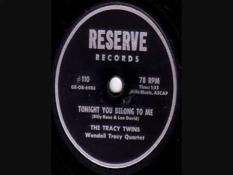 The Tracy Twins/Wendell Tracy Quartet - Tonight You Belong To Me