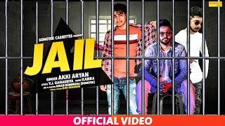 Jail | Akki Aryan | VJ Ganoriya, Ravi Goswami | New Haryanvi Songs Haryanavi 2019 | Sonotek