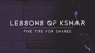 Lessons of KSHMR: Five Tips for Snares