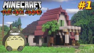 Minecraft Thế Giới Anime #1 - Hàng Xóm Của Tôi Là TOTORO