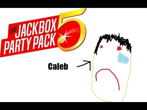Jackbox Party Pack 5 but Caleb is the butt of all the jokes |