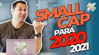SMALL CAPS: Melhor AÇÃO para investir em 2020 e 2021