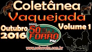 COLETÂNEA DE VAQUEJADA - Vol. 01 - Outubro 2016 - Rádio Só Forró FM