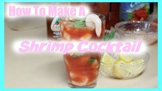 Easy Way To Make A Shrimp Cocktail Under 3 Mins
