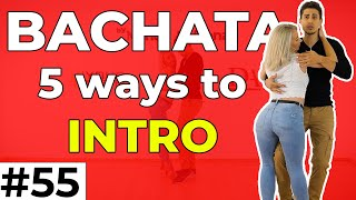 Bachata Tutorial #55 : 5 ways to INTRO your Bachata